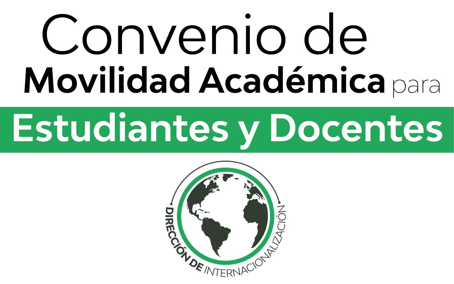 Convenio de movilidad académica para estudiantes y docentes