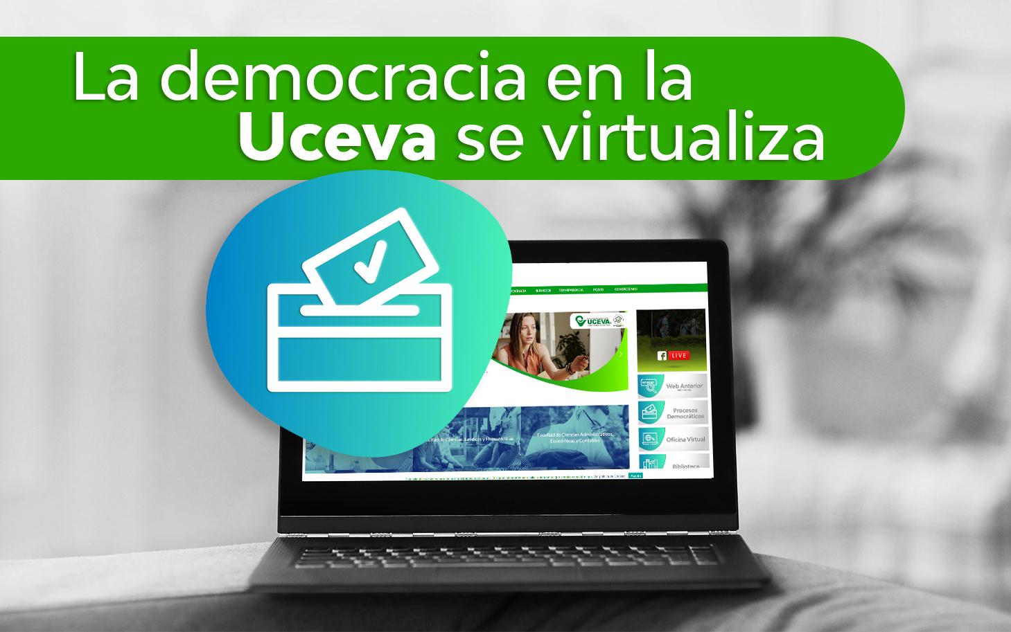 La Uceva Adopta Modelo Virtual para todos los Procesos Democráticos
