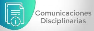 Comunicaciones Disciplinarias