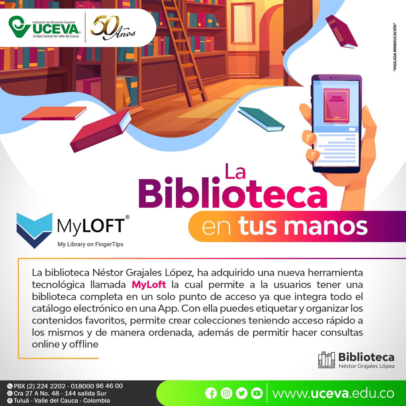 Ahora la biblioteca en la punta de tus dedos con la App MyLoft