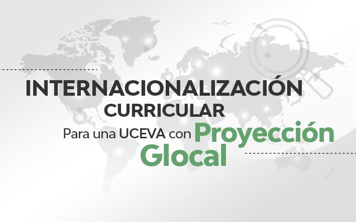 Internacionalización Curricular Ucevista, una realidad